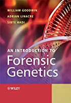 An Introduction to Forensic Genetics by…