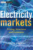 Electricity Markets: Pricing, Structures and…