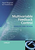 Multivariable Feedback Control: Analysis and…