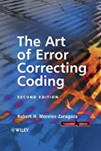 The Art of Error Correcting Coding by Robert…