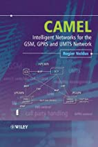 CAMEL: Intelligent Networks for the GSM,…
