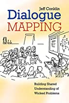 Dialogue Mapping: Building Shared…