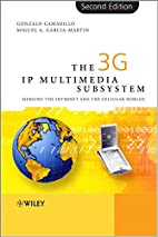 The 3G IP Multimedia Subsystem (IMS):…