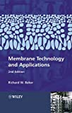 Baker, Richard W.: Membrane Technology and Applications