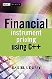 Duffy, Daniel J: Financial Instrument Pricing Using C]+