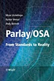 Unmehopa, Musa: Parlay/OSA: From Standards to Reality