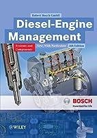 Diesel-Engine Management by Robert Bosch…