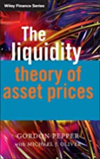 The Liquidity Theory of Asset Prices (The…
