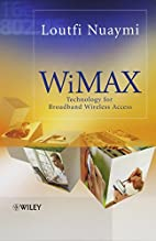 WiMAX: Technology for Broadband Wireless…