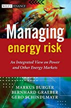 Managing energy risk : an integrated view on…