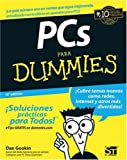 Gookin, Dan: PCs Para Dummies (For Dummies (Computers)) (Spanish Edition)