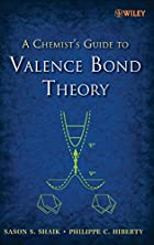 The Chemist's Guide to Valence Bond Theory…