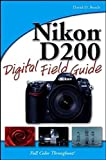 Busch, David D.: Nikon D200 Digital Field Guide