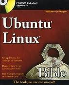 Ubuntu Linux Bible by William von Hagen