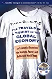 Rivoli, Pietra: The Travels of a T-Shirt in the Global Economy: An Economist Examines the Markets, Power, and Politics of World Trade