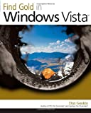 Gookin, Dan: Find Gold in Windows Vista