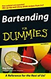 Foley, Ray: Bartending for Dummies