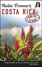 Pauline Frommer's Costa Rica (Pauline…