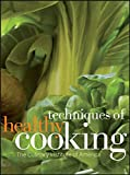 Culinary Institute of America: Techniques of Healthy Cooking