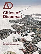 Cities of Dispersal (Architectural Design)…