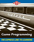 Game Programming: The L Line, The Express…