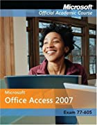 Access 2007 (Microsoft Official Academic…