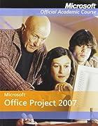 Microsoft Office Project 2007 (Microsoft…