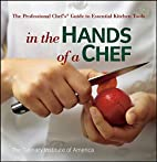 In the Hands of a Chef: The Professional…