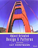Horstmann, Cay S.: Object Oriented Design and Patterns: WITH Wiley Plus