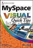 Kinkoph, Sherry Willard: MySpace Visual Quick Tips