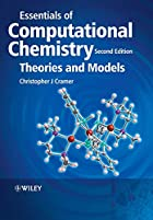 Essentials of Computational Chemistry:…