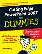 Cutting Edge PowerPoint for Dummies by…