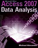 Alexander, Michael: Microsoft Access 2007 Data Analysis