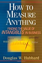 How to Measure Anything: Finding the Value…