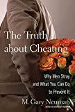 Neuman, M. Gary: Lessons from Cheating Husbands: The Five Things You Must Know to Make Your Marriage Last
