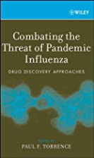 Combating the Threat of Pandemic Influenza:…