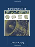 Fundamentals of Turbomachinery by William W.…