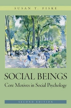 social-beings-core-motives-in-social-psychology