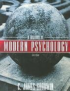 A History of Modern Psychology by C. James…