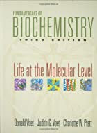 Fundamentals of Biochemistry: Life at the…