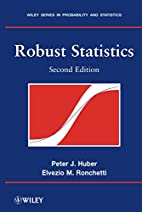 Robust Statistics by Peter J. Huber