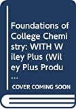 Hein, Morris: Foundations of College Chemistry: WITH Wiley Plus (Wiley Plus Products)