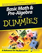 Basic Math and Pre-Algebra For Dummies by…