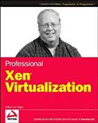 Professional Xen Virtualization by William…