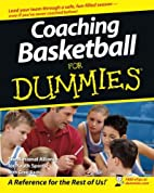 Coaching Basketball For Dummies by The…