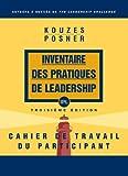 Kouzes, James M.: LPI Participant's Workbook (French Translation)
