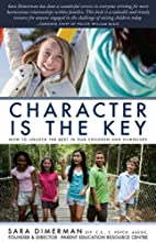 Character Is the Key: How to Unlock the Best…