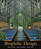 Biophilic Design: The Theory, Science and…