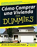 Eric Tyson: Cmo Comprar una Vivienda Para Dummies (Spanish Edition)