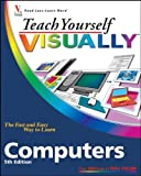 McFedries, Paul: Teach Yourself VISUALLY Computers (Teach Yourself VISUALLY (Tech))